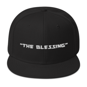 """THE BLESSING"" – Snapback Hat"